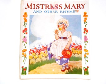 Mistress Mary and Other Rhymes, a Vintage Children's Book