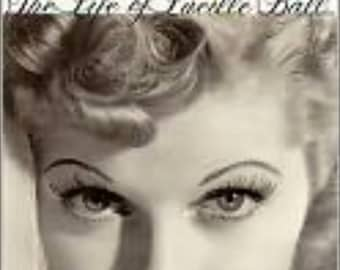 Lucille The Life of Lucille Ball AUTOGRAPHED TO YOU!