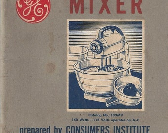Facts About Your New GE Mixer Vintage Pamphlet, 1950s