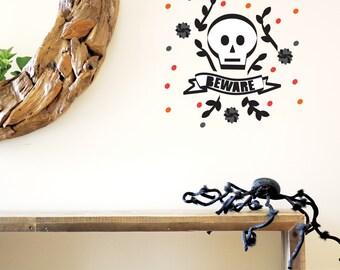 Halloween Wall Decal, Skull, Black, Beware, Black Flowers, Modern, Halloween Decor. Skull Wall Decal