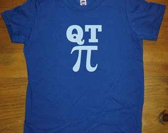 Q T Pi Shirt - I Love Math Pi Day T Shirt - 8 Colors Available - Kids Tshirt Sizes 2T, 4T, 6, 8, 10, 12 - Gift Friendly