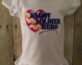 My Daddy My Soldier My Hero Short Sleeve Top Sizes 12M, 18M, 2T-5T, 6