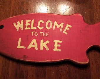 Welcome to the Lake  hand painted, red wooden rustic fish sign
