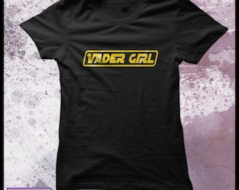 Star wars t-shirt - Vader Girl fan girl t-shirt - Darth Vader