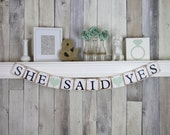 Engagement Banner, Engagement Party Ideas, She Said Yes Banner, Bridal Shower Banner