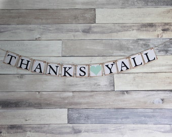 Thanks yall sign, Mint wedding decor, thank you banner