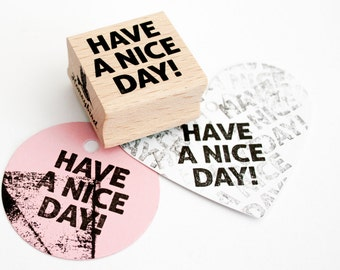 HAVE A NICE Day! stamp