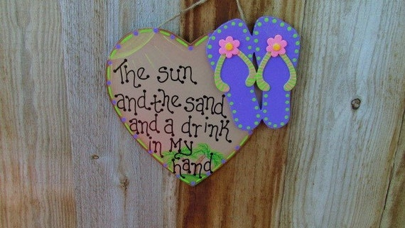 Kenny Chesney Lyrics decor, Country Music Art, The Sun and The Sand Wall Hanging, Flip Flops decor, Summer Home Decor, Tiki Hut, Pool, Patio