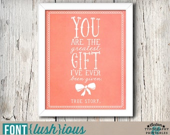 The Greatest Gift - DIY Printable Adoption Nursery Art