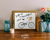 Inspiratonal Quote Print, wall art printable decor poster, digital typography - life is a beautiful ride bicycle quote INSTANT DOWNLOAD
