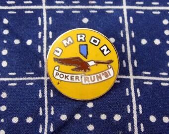 Vintage UMRON Poker Run Motorcycle Pin 1981