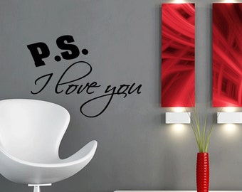 P.S I Love You Wall Decal Sticker Quote (C118)