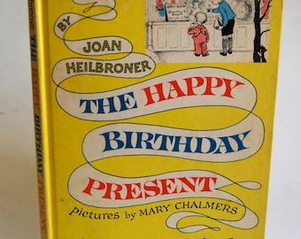 Vintage Children's Book, The Happy Birthday Present