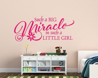 Nursery Decor Such a Big Miracle In Such A Little Girl Wall Decal Miracle Wall Decal Girls Nursery Decor Childrens Decor Vinyl Wall Decal