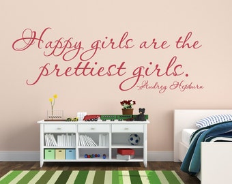 Baby Girl Nursery Wall Decal - Happy Girls Are The Prettiest Girls Audrey Hepburn Wall Quote - Girls Wall Decal - Vinyl Lettering