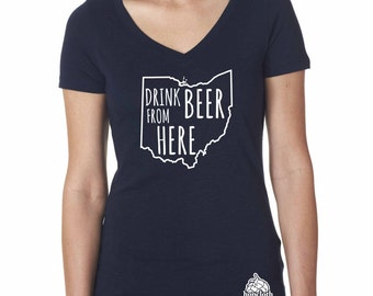 Craft Beer Shirt- Ohio- OH Drink Beer From Here- Women's v-neck t-shirt