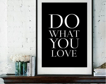 """Motivational Poster Typography Print """"Do What You Love"""".Simple. Minimalist. Home Decor. Gift Idea. 8.5x11"""" Print."""