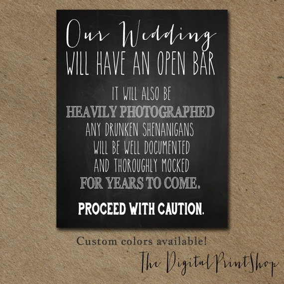 Funny wedding sign drink open bar winter wedding signage for Funny wedding decorations