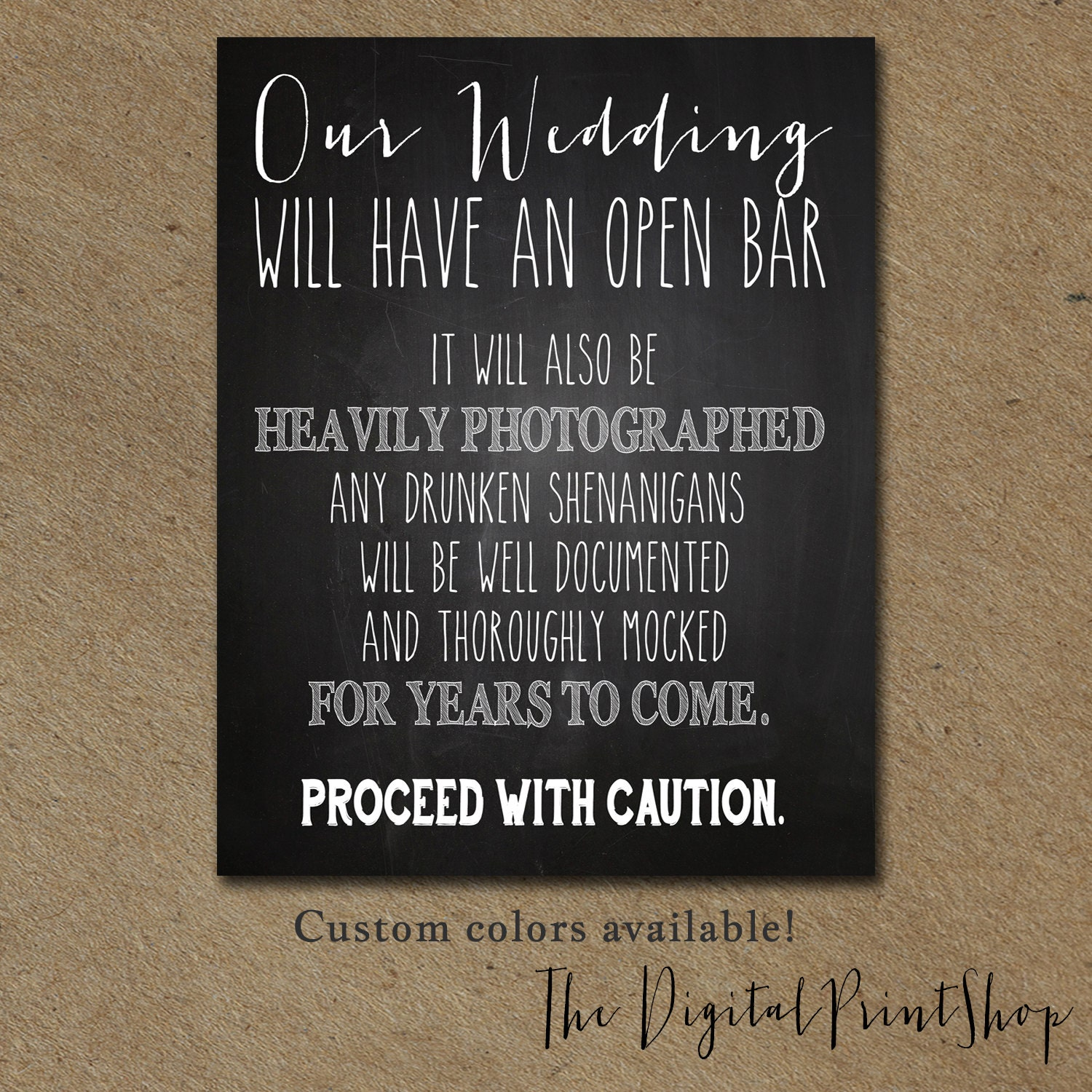 Funny Wedding SIGN Drink Open BAR Winter Wedding Signage