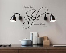 CoCo Chanel Quote Wall Decal 'Fashion fades only Style remains the same'