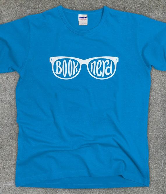 Book Nerd - unisex men's women's tshirt - You Choose Color