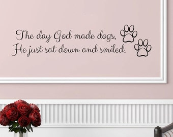 "When God Made Dogs adorable wall decal - (30"" x 11"")"