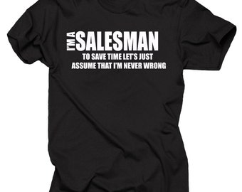 Gift For Salesman I Am A Salesman T-Shirt Occupation Profession Tee Shirt