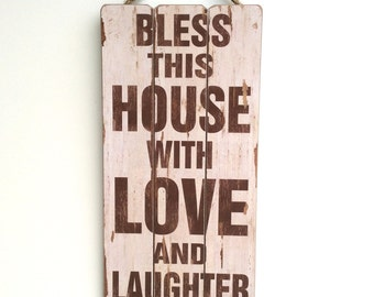 Bless this House, Bless this Home, Inspirational Sayings, Wooden Sign with Quote, Family Values, Vintage Look, Wall Decor, Rustic Wood Sign