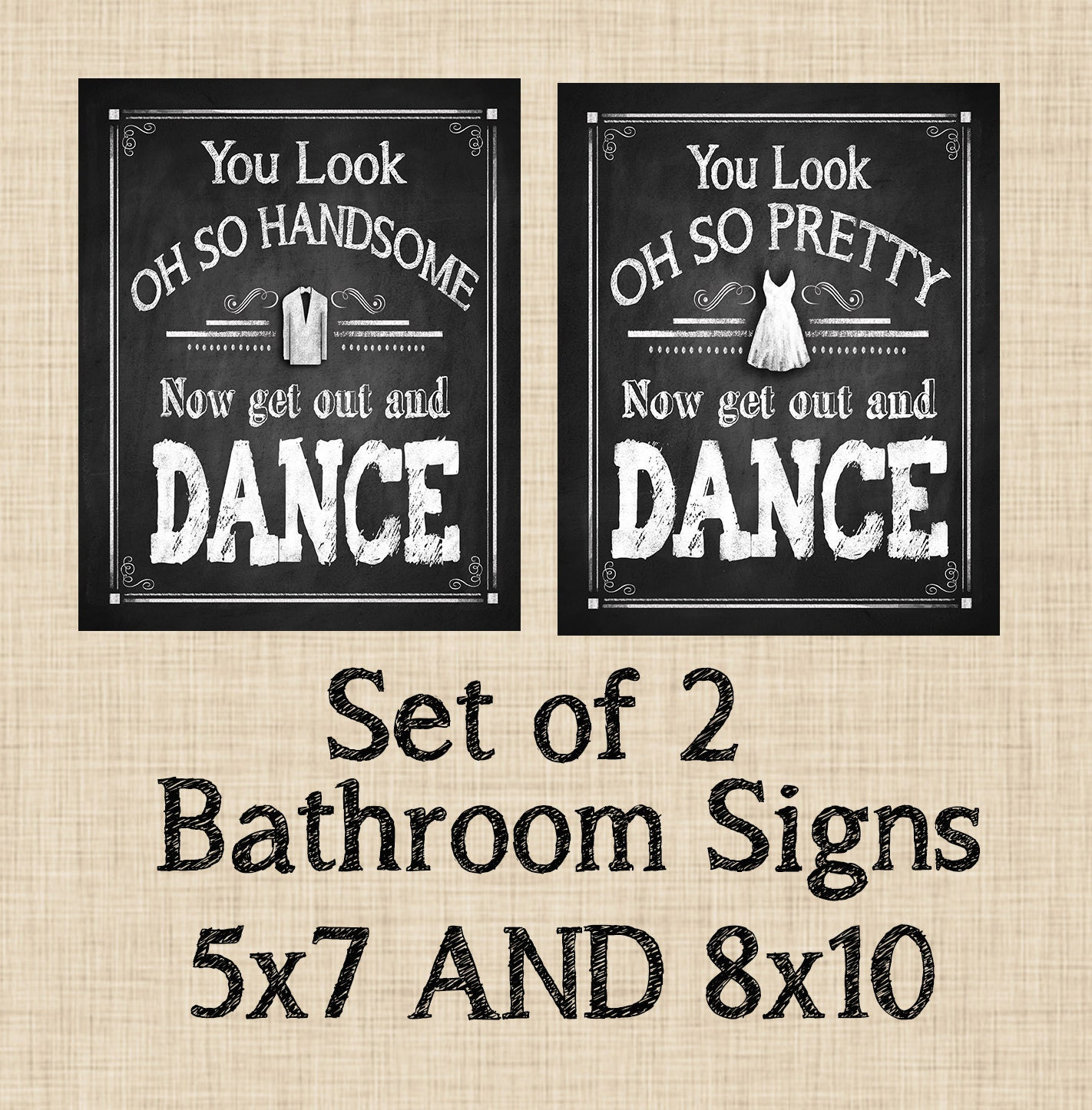 Chalkboard Style Get Out And Dance Bathroom Signs
