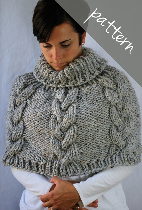 Knitting Pattern For Chunky Poncho : Knitting PATTERN Braided Cable Poncho Cape Chunky Cape