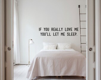 Sometimes Love IS Sleep: Funny Romantic Bedroom Wall Decal Quote