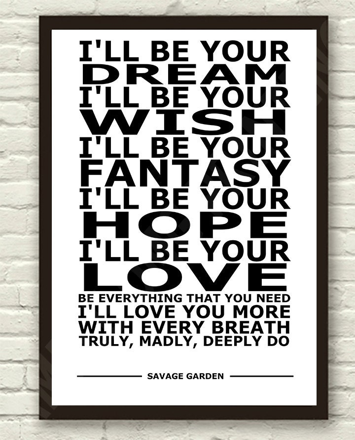 Savage Garden Truly Madly Deeply White Lyric By Therealpopart