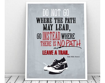 Ralph Waldo Emerson Quote, Leave a Trail, Sneaker Art, Inspirational Art, Bedroom Art, Classroom Art, Motivational Art, Typography Quote