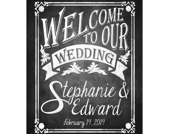 Printable Chalkboard Wedding Welcome Sign, Personalized Welcome Sign, Welcome to our Wedding, Rustic Wedding Sign, Chalkboard Sign, DIY
