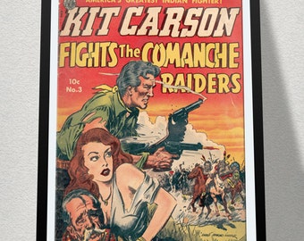 Vintage Western / Cowboy Poster Print -Kit Carson Fights the Comanche Raiders. High Quality Reproduction