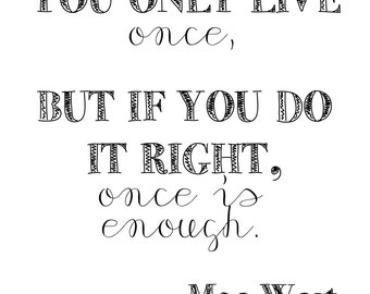 YOLO Mae West quote - digital print
