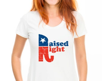 Raised Right Republican t-shirt election Birthday Gift For Men and Women - T-shirt Gift idea. More colors available S-27