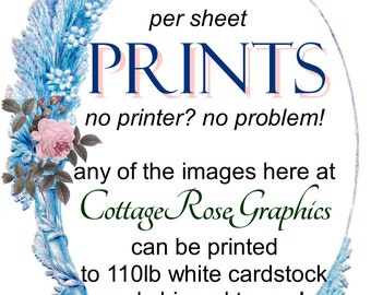 Add PRINTING SERVICE to your order--4 per sheet have a print made of any image Add on service Printables