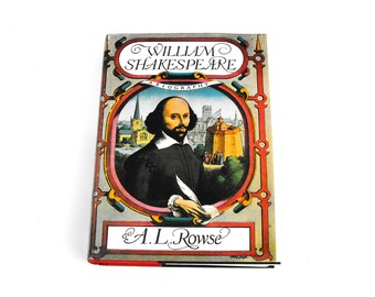 1960s William Shakespeare Biography by A.L. Rowse - Vintage First Edition Book Playwright Shakespearean Hardback Cover English Elizabethean