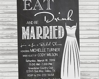 Eat, Drink and be Married - Chalkbo ard BRIDAL SHOWER for Wedding ...