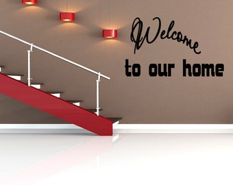 Welcome To Our Home Decal Wall Quote Modern Home Decor Wall Decal Wall Art (X14)