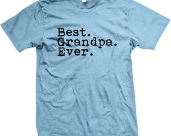 Best GRANDPA Ever! Happy Father's Day T-Shirt - GH_01353_tee