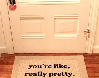 You 39 re like really pretty door mat area rug hand for You re like really pretty rug