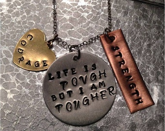 Life Is Tough But I Am Tougher Necklace