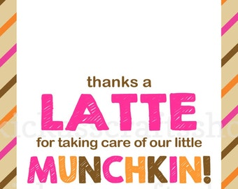 Printable Dunkin Donuts-Inspired Thanks a Latte Teacher Gift Card Tag