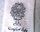 Crazy Cat Lady Embroidered Dish Towel - Genuine Cotton Flour Sack Towel