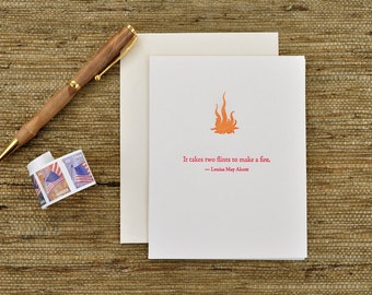 It takes two flints to make a fire - Louisa May Alcott quote - letterpress card