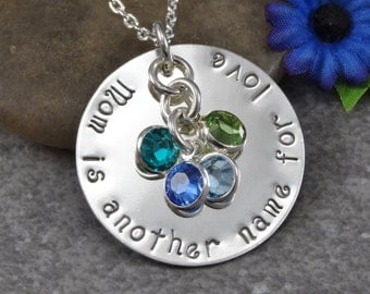 Hand Stamped Jewelry - Personalized Jewelry - Mom Necklace - Mom is another name for love - Sterling Silver Necklace - Six Birthstones