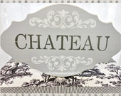Chateau Wood Sign, Hand Painted and Stenciled,Shabby Wall Decor, Cottage Accent, ECS, CSSTeam