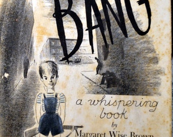 Vintage Children's Book Shhhh Bang A Whispering Book Margaret Wise Brown